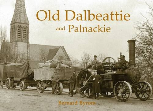 Old Dalbeattie and Palnackie: Byrom, Bernard