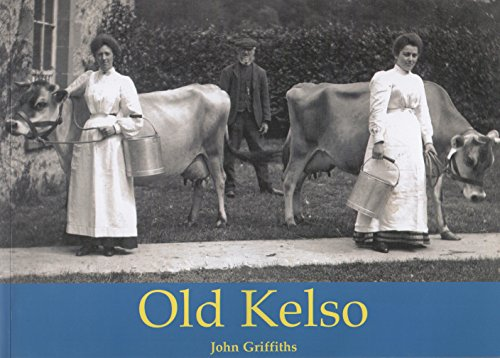 Old Kelso: Griffiths, John