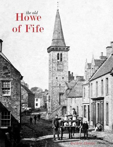 The Old Howe of Fife: Hutton, Guthrie