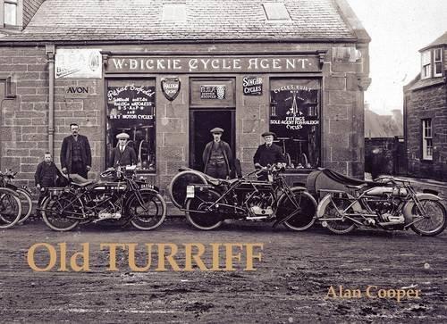 9781840335798: Old Turriff