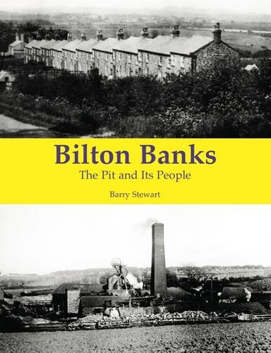 Bilton Banks - The Pit and Its People: Stewart, Barry