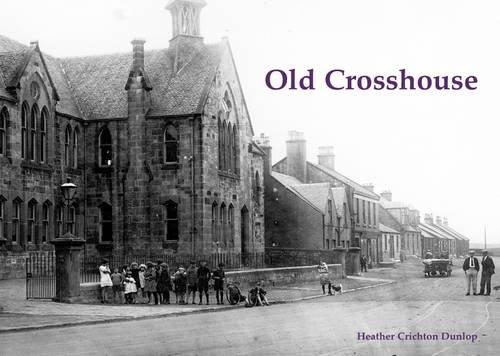 Old Crosshouse: Dunlop, Heather Crichton