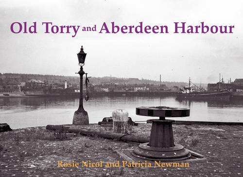 9781840336153: Old Torry and Aberdeen Harbour