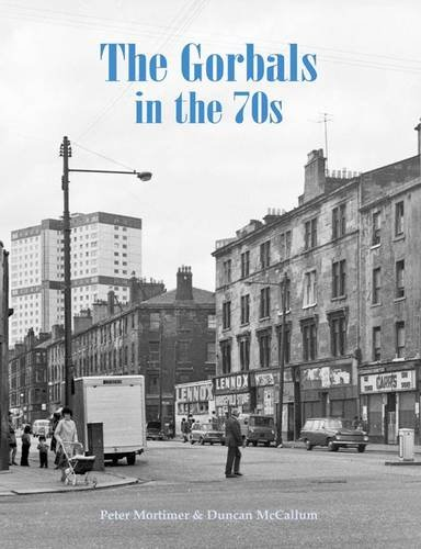 9781840336405: The Gorbals in the 70s