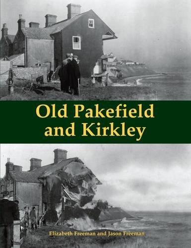 Old Pakefield and Kirkley: Freeman, Elizabeth, Freeman, Jason