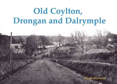 9781840337136: Old Coylton, Drongon and Dalrymple