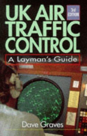 9781840370171: United Kingdom Air Traffic Control: A Layman's Guide