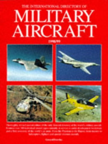 9781840370263: The International Directory of Military Aircraft 1998-99
