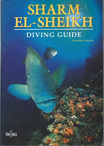 Diving Guide to Sharm-el-Sheik (Diving Guides): Claudio Cangini