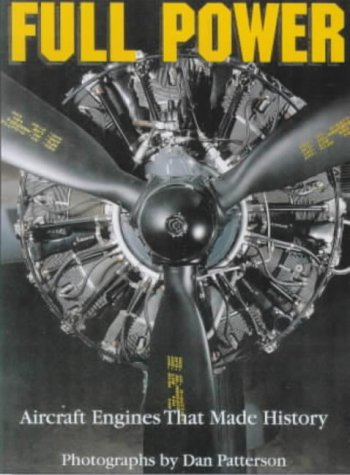 9781840370485: Full Power: Aircraft Engines That Made History