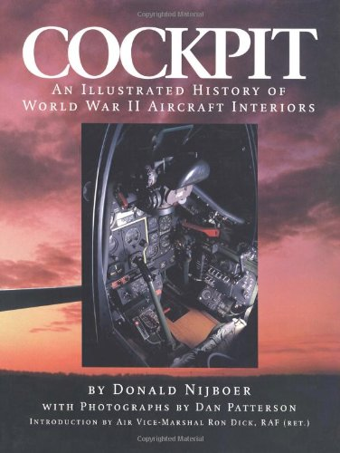 9781840370676: Cockpit: An Illustrated History of WWII Aircraft Interiors