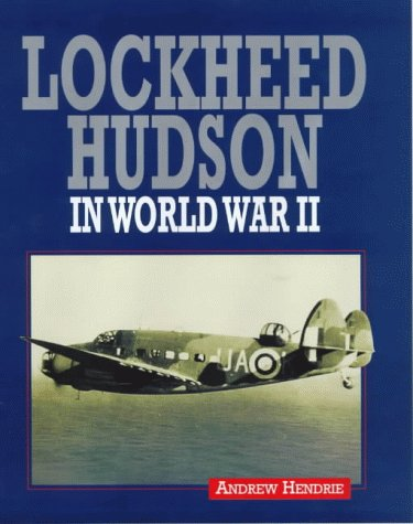 9781840370935: Lockheed Hudson Aircraft in WWII