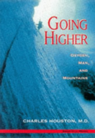 9781840370973: Going Higher Oxygen Man and Mountains