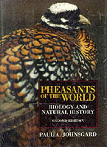 9781840371291: Pheasants of the World: Biology and Natural History