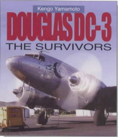 9781840371529: Douglas DC-3: The Survivors