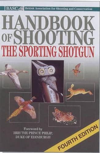 9781840371659: BASC Handbook of Shooting: The Sporting Shotgun
