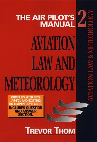 9781840371741: The Air Pilot's Manual: Aviation Law and Meteorology Vol 2