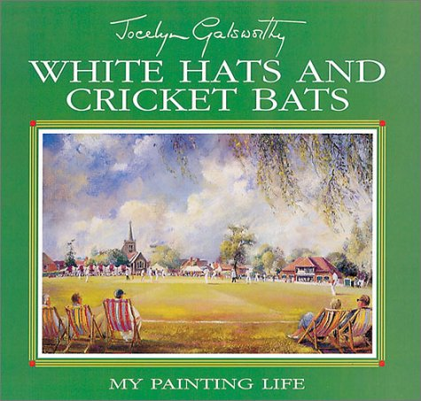 WHITE HATS AND CRICKET BATS.: Glasorthy, Jocelyn.