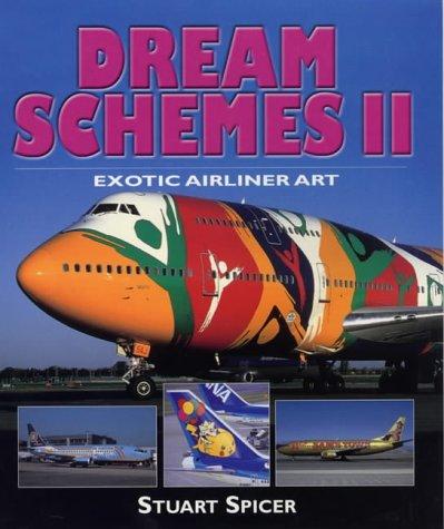 9781840372298: Dream Schemes II: Exotic Airliner Art