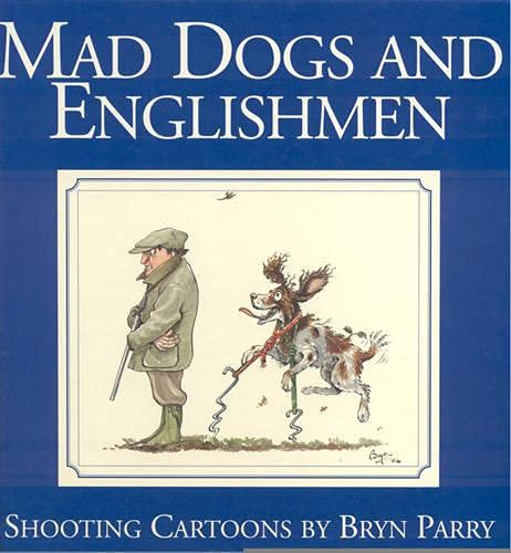 9781840372328: Mad Dogs and Englishmen: Shooting Cartoons