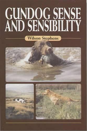 9781840372625: Gundog Sense and Sensibility
