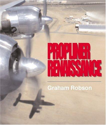 Propliner Renaissance (1840372745) by Robson, Graham