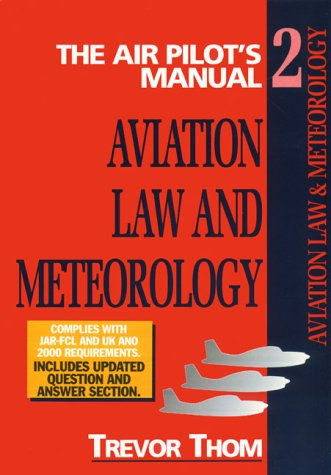 Aviation Law, Flight Rules and Operational Procedures: Meterology : Air Pilot's Manual (Air Pilot's Manual Series) (1840373059) by Thom, Trevor