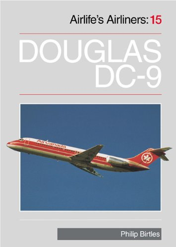 Douglas DC-9 (Airlife's Airliners: 15): Philip Birtles