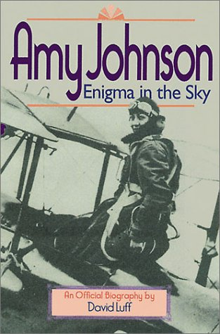 9781840373196: Amy Johnson: Enigma in the Sky