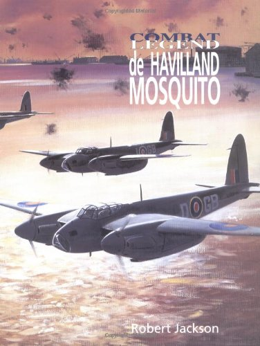 De Havilland Mosquito (Combat Legends) (184037358X) by Jackson, Robert