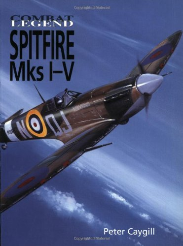 Spitfire MK I - V (Combat Legends) (1840373911) by Caygill, Peter