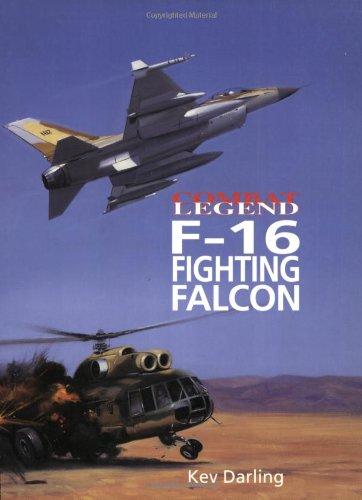 9781840373998: F-16 Fighting Falcon (Combat Legends)