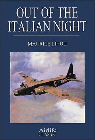 Out of the Italian Night : Wellington: Maurice G. Lihou