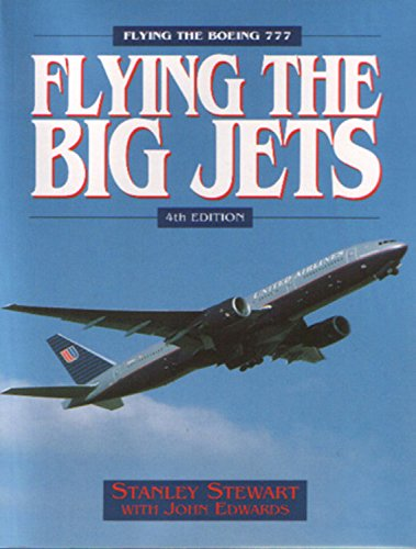 9781840374223: Flying the Big Jets: Flying the Boeing 777