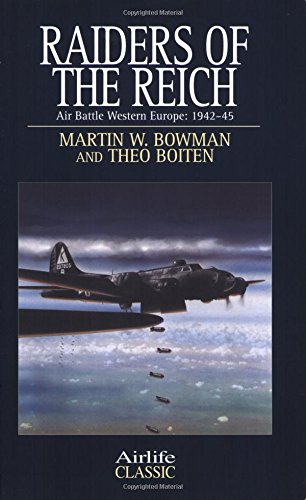 9781840374308: Raiders of the Reich: Air Battle Western Europe, 1942-1945 (Airlife's Classics S.)