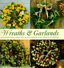 9781840380200: Wreaths and Garlands (Thirty Projects Series)