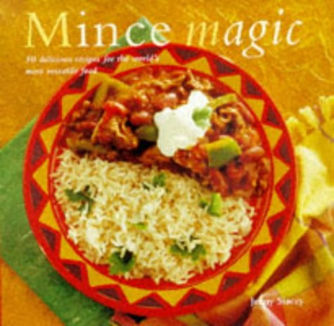 Mince Magic: 50 Delicious Recipes for the: Stacey, Jenny