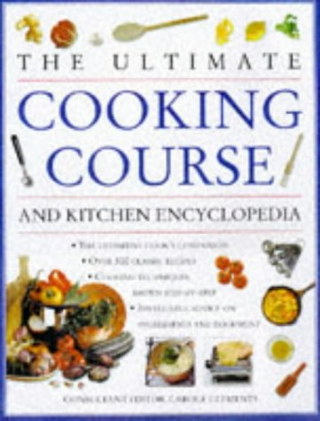 9781840381085: The Ultimate Cooking Course and Kitchen Encyclopedia