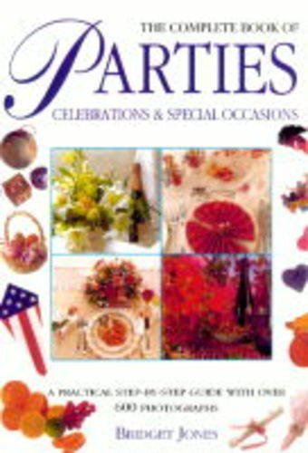 9781840381214: The Complete Book of Parties, Celebrations and Special Occasions