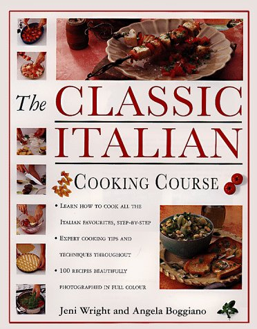 9781840381528: The Classic Italian Cooking Course: Learn How to Cook All the Italian Favorites