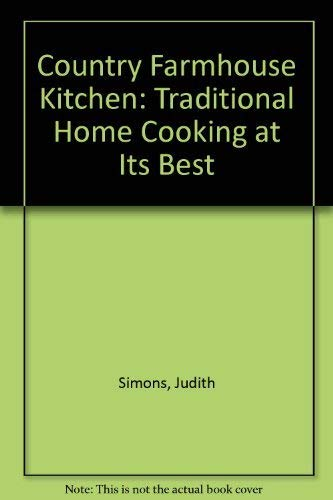 9781840382228: Country Farmhouse Kitchen Traditional Home Cooking at it's Best