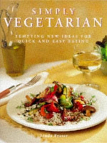 9781840382365: Simply Vegetarian: Tempting New Ideas for Quick and Easy Eating