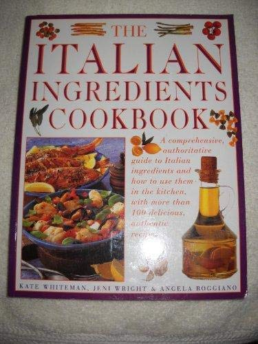 9781840384666: The Italian Ingredients Cookbook