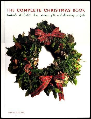 9781840385229: Celebrating Christmas: Hundreds of Ideas, Recipes and Flower, Food, Gift and Decorating Projects
