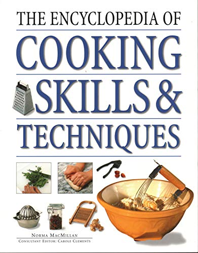 9781840385380: The Encyclopedia of Cooking Skills & Techniques