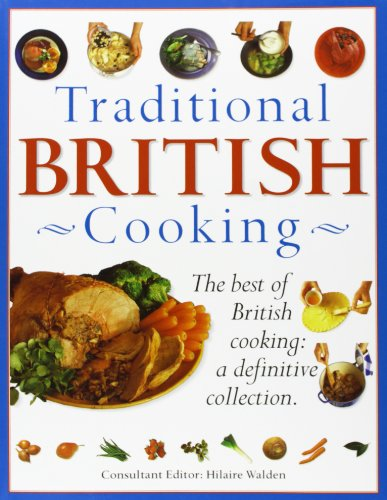 9781840385489: Traditional British Cooking: The Best of British Cooking: A Definitive Collection