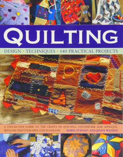 The practical encyclopedia of quilting and quilt design for The new encyclopedia of home designs