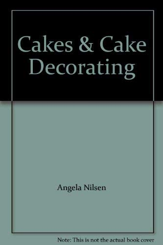 9781840385755: Cakes & Cake Decorating