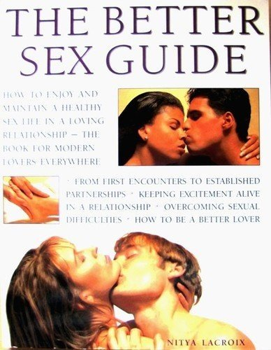 9781840386448: The Better Sex Guide