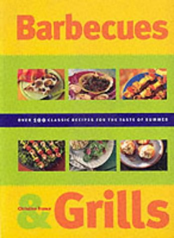 9781840387186: Barbecues & Grills: Over 100 Classic Recipes for the Taste of Summer